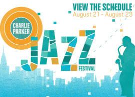 Charlie Parker Jazz Festival: �In the Spirit � Dedicated to Bird� & �Bird Calls�